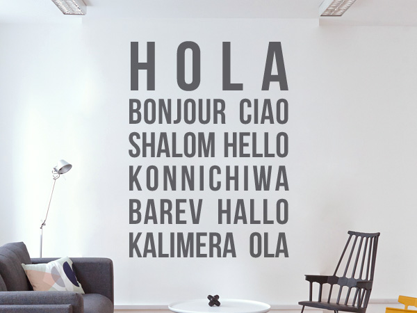 Hola, hello, hallo