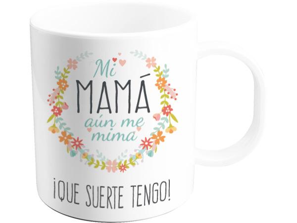 Taza mi mamá aún me mima