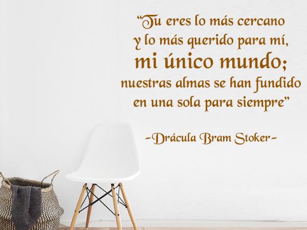 """Drácula de Bram Stoker """"Tu eres lo más cercano..."""""""