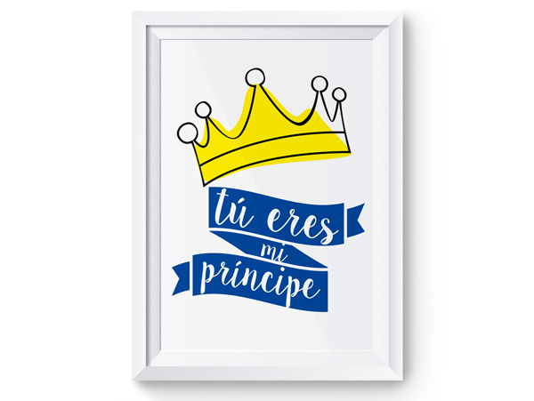 Lámina tu eres mi príncipe